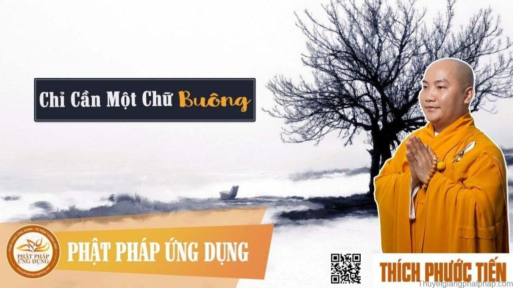 chi-can-mot-chu-buong-thich-phuoc-tien