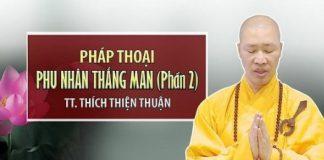 phu-nhan-thang-man-phan-2-thich-thich-thuan