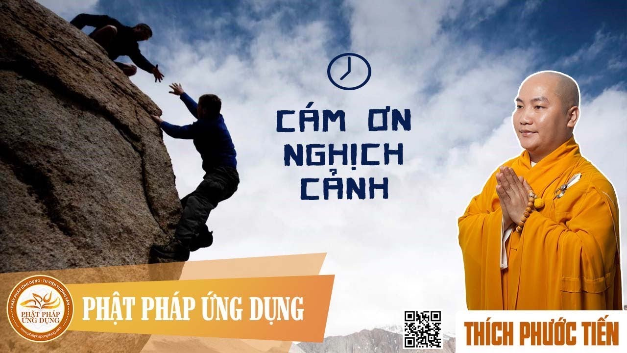 cam-on-nghich-canh-thich-phuoc-tien