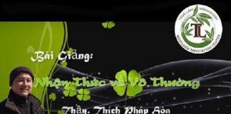 nhan-thuc-ve-vo-thuong-thich-phap-hoa