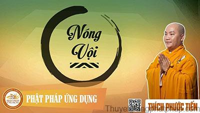 nong-voi-thay-thich-phuoc-tien