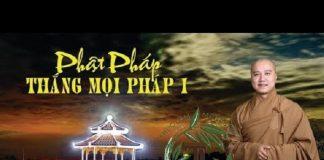 phat-phap-thang-moi-phap-thich-phap-hoa
