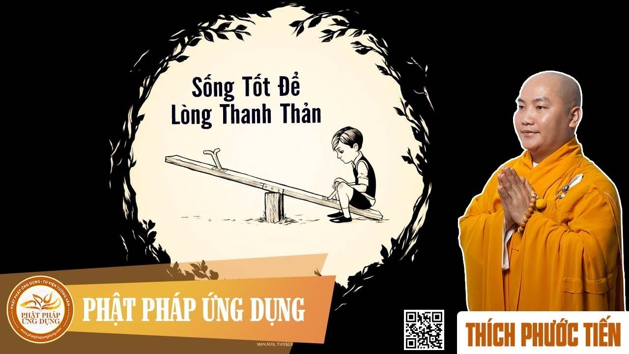 song-tot-de-long-thanh-than-thich-phuoc-tien