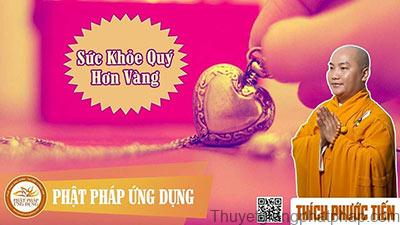 suc-khoe-quy-hon-vang-thay-thich-phuoc-tien