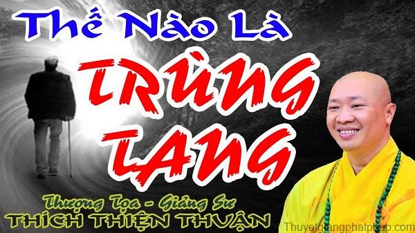 the-nao-la-trung-tang-thich-thien-thuan