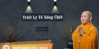 triet-ly-ve-song-chet-thay-thich-phuoc-tien
