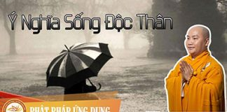 y-nghia-song-doc-than-thay-thich-phuoc-tien