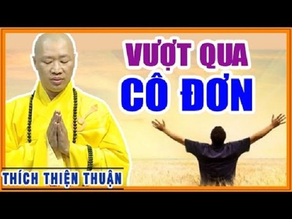 vuot-qua-co-don-thich-thien-thuan
